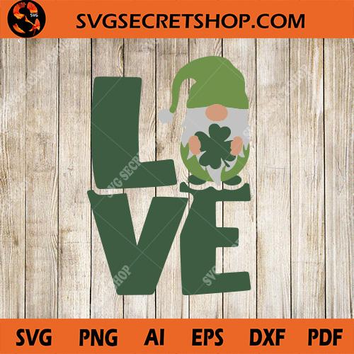 Patrick Love Gnome Svg Svg Love Svg Patricks Gnome Svg Gnome Svg St Patrick S Day Svg Svg Secret Shop